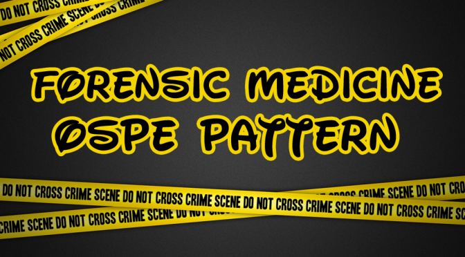 Forensic Medicine & Toxicology OSPE Pattern And Model Paper