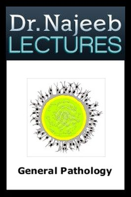 Dr. Najeeb Pathology Lectures Title